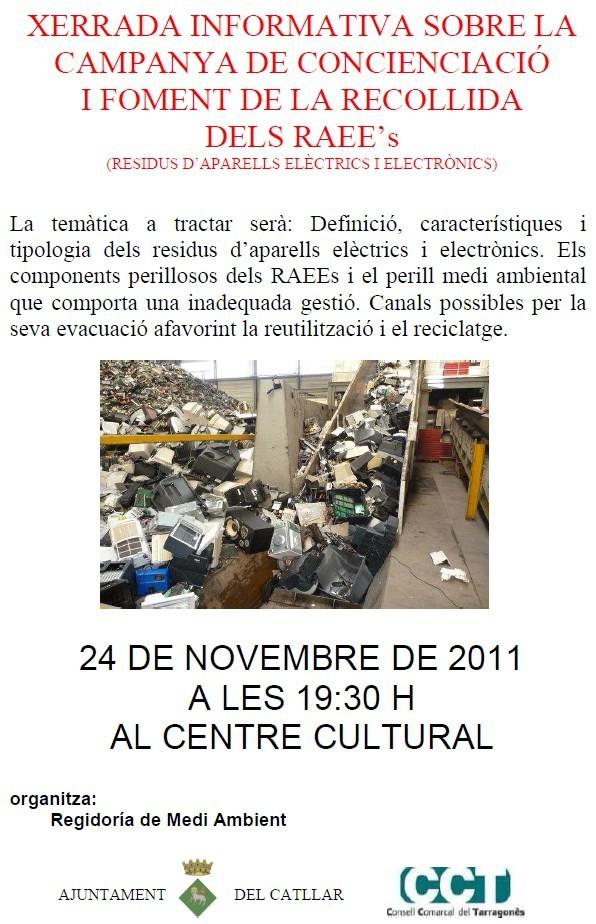 Xerrada informativa sobre: La campanya de concienciació i foment de la recollida dels residus d'aparells electrics i electrònics