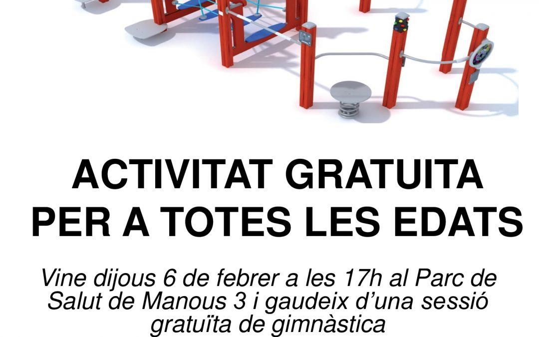 ACTIVITAT GRATUÏTA AL PARC DE SALUT DE MANOUS 3