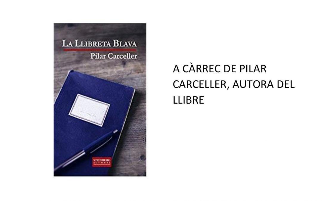 """PRESENTACIÓ DEL LLIBRE """"LA LLIBRETA BLAVA"""""""