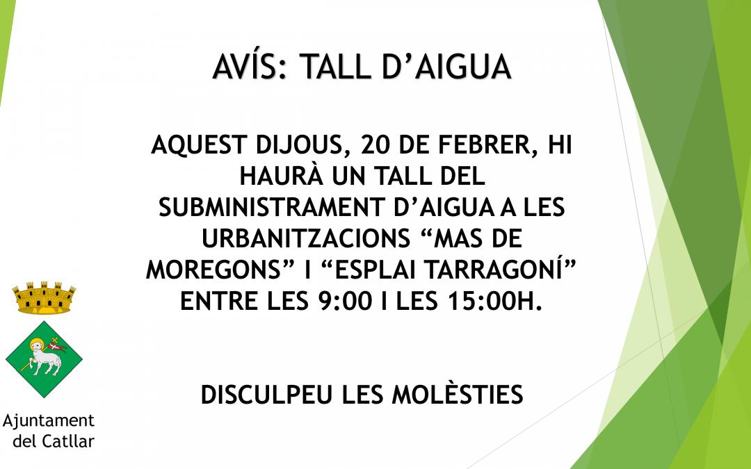 AVÍS TALL SUBMINISTRAMENT AIGUA