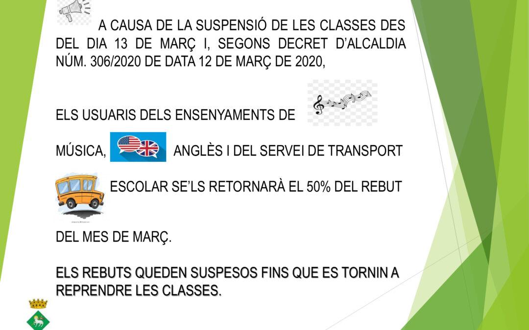 SUSPENSIÓ DELS REBUTS D'ANGLÈS, MÚSICA I TRANSPORT ESCOLAR