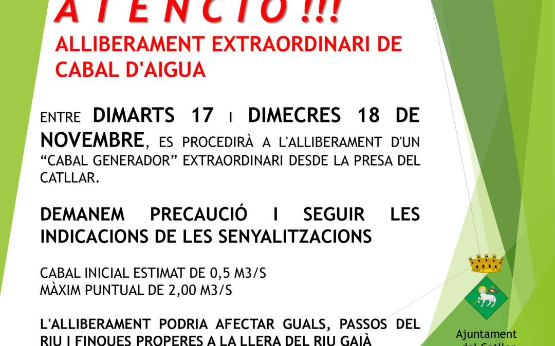 ATENCIÓ: ALLIBERAMENT EXTRAORDINARI DE CABAL D'AIGUA