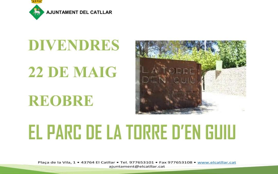 REAPERTURA DEL PARQUE DE LA TORRE D'EN GUIU A PARTIR DEL VIERNES 22 DE MAYO