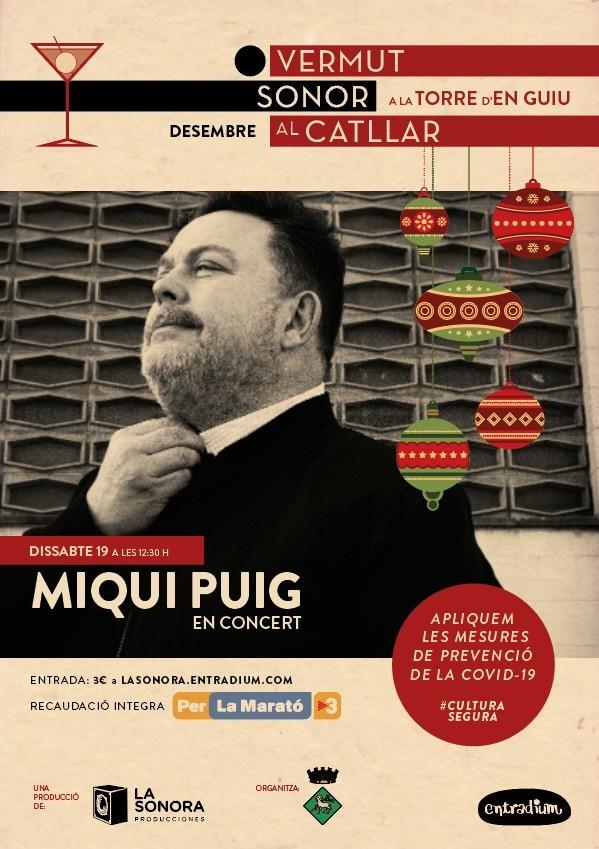 VERMUT SONOR A LA TORRE D'EN GUIU - MIQUI PUIG
