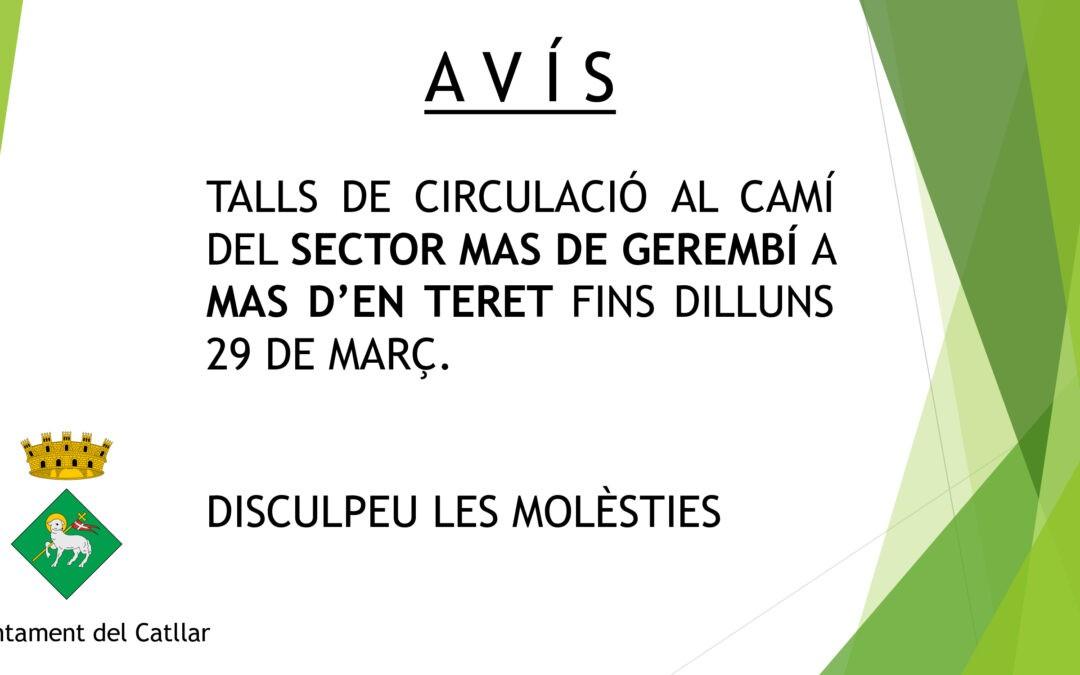 AVÍS TALL DE CIRCULACIÓ