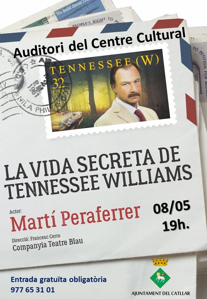 "OBRA DE TEATRE ""LA VIDA SECRETA DE TENNESSEE WILLIAMS"""
