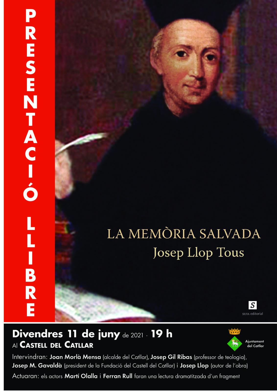 """PRESENTACIÓ DEL LLIBRE """"LA MEMÒRIA SALVADA"""" DE JOSEP LLOP TOUS"""