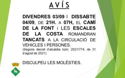 AVÍS: TANCAMENT CIRCULACIÓ VEHICLES I PERSONES