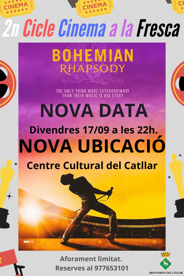 "NOVA DATA I UBICACIÓ CINEMA ""BOHEMIAN RHAPSODY"""