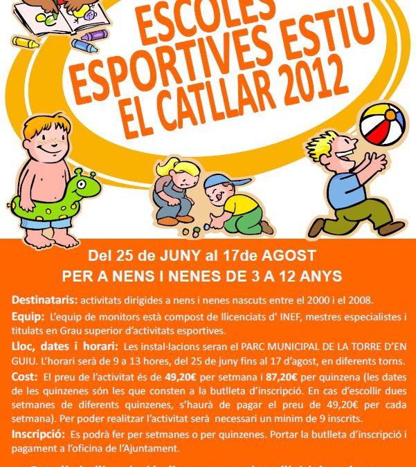 ESCOLES ESPORTIVES ESTIU EL CATLLAR 2012