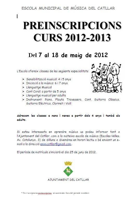 PREINSCRIPCIÓ ESCOLA MUNICIPAL DE MÚSICA CURS 2012-2013