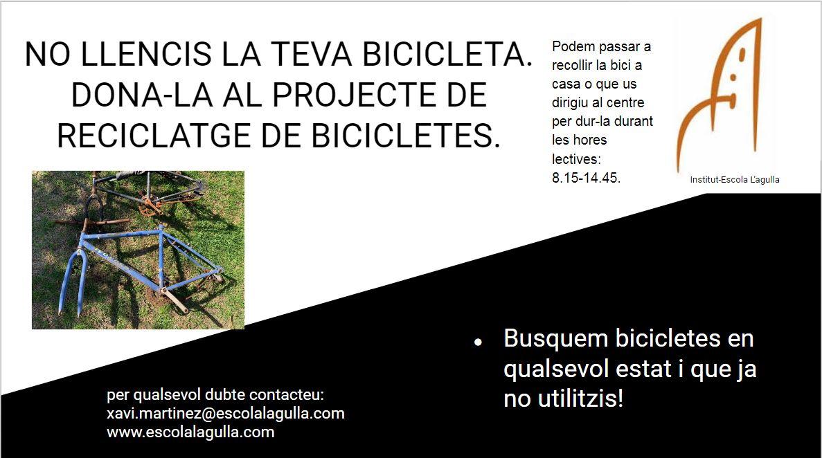 PROJECTE DE RECICLATGE DE BICICLETES A L'INSTITUT-ESCOLA L'AGULLA