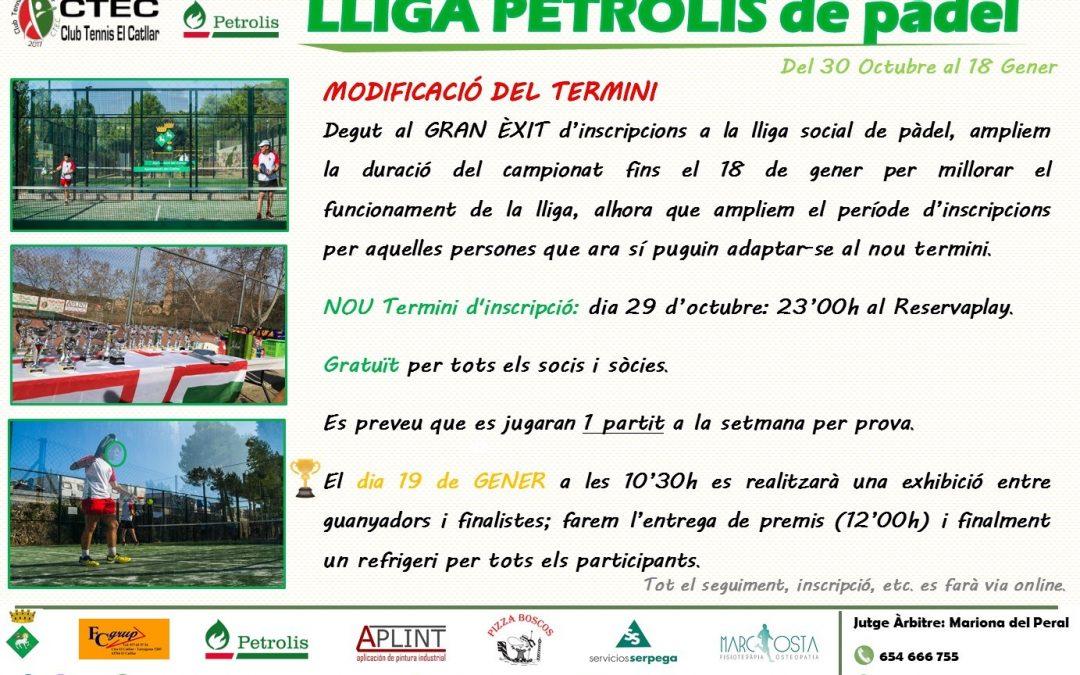 LLIGA PETROLIS DE PÀDEL DEL 30 D'OCTUBRE AL 18 DE GENER