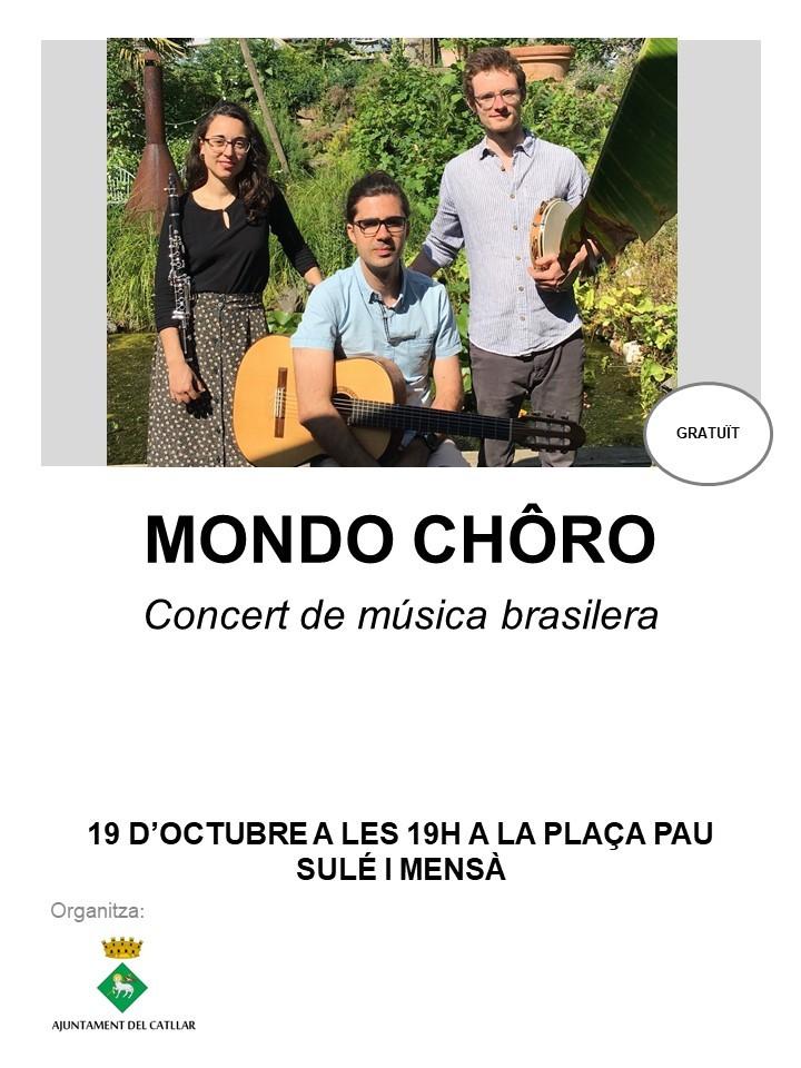 CONCERT DE MUSICA BRASILERA. MONDO CHÔRO
