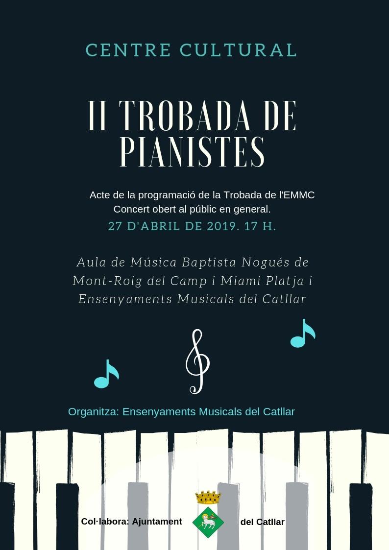 II TROBADA DE PIANISTES