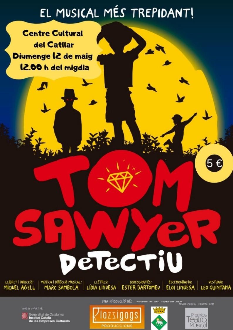 TEATRE MUSICAL FAMILIAR TOM SAWYER DETECTIU
