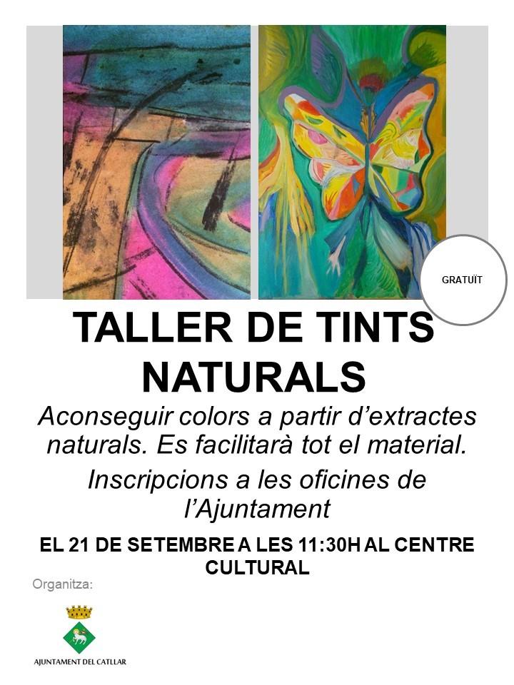 TALLER GRATUÏT DE TINTS NATURALS EL 21.09.2019 A LES 11:30 AL CENTRE CULTURAL