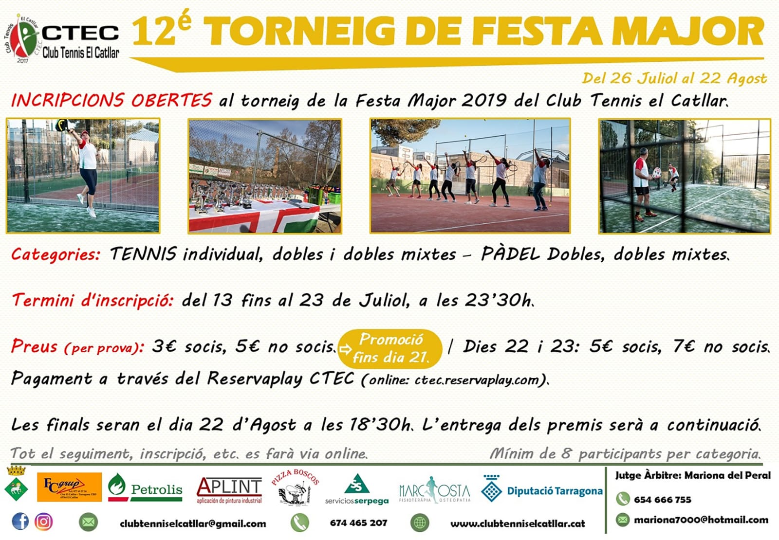 12è Torneig de Festa Major del 26/07 al 22/08. Club de tennis del Catllar